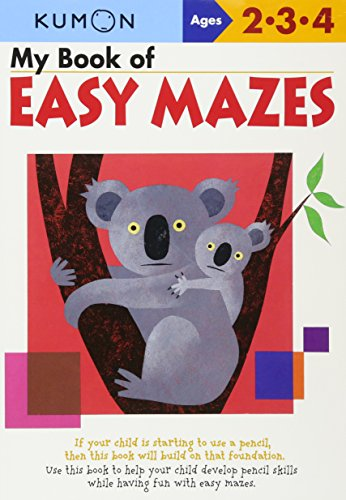 My Book of Easy Mazes: Ages 2-3-4 (Kumon Workbooks)