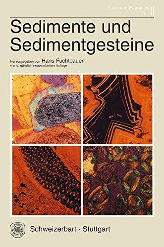 Sediment-Petrologie / Sedimente und Sedimentgesteine: Sediment-Petrologie, Teil II