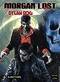 Fumetto Morgan Lost & Dylan Dog Team Up N° 3 - Il Mietitore - Sergio Bonelli Editore Italiano