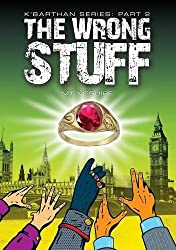 The Wrong Stuff (K'Barthan Trilogy: Part 2) by M. T. McGuire (2012-03-22)