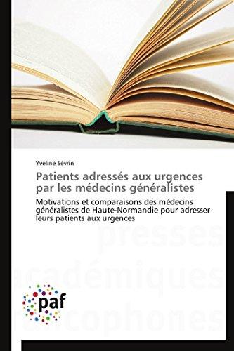 Patients adressés aux urgences par les médecins généralistes