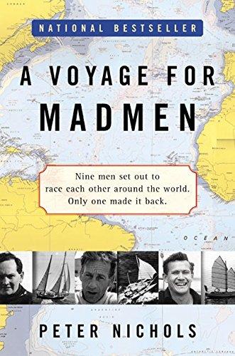Voyage for Madmen, A por Peter Nichols