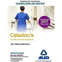 Celador/a  de Instituciones Sanitarias de la Conselleria de Sanitat de la Generalitat Valenciana. Test parte específica