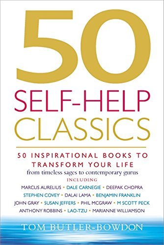 50 Self-Help Classics: 50 Inspirational Books to Transform Your Life from Timeless Sages to Contemporary Gurus (50 Classics) by Tom Butler-Bowdon (2003-01-30)