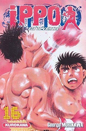 Ippo - Saison 1 - La rage de vaincre Vol.16 par MORIKAWA George