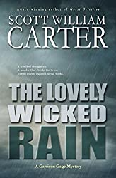 The Lovely Wicked Rain: An Oregon Coast Mystery (Garrison Gage Series Book 3)