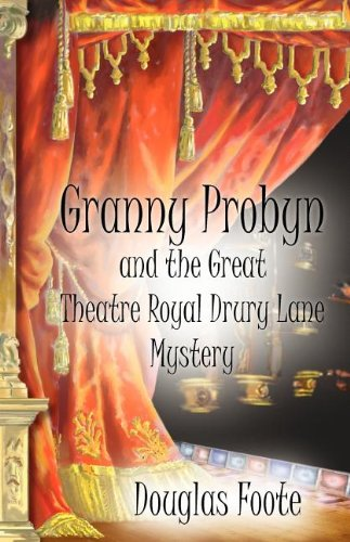 Granny Probyn and the Great Theatre Royal Drury Lane Mystery Cover Image