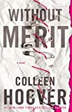 #9: Without Merit: A Novel