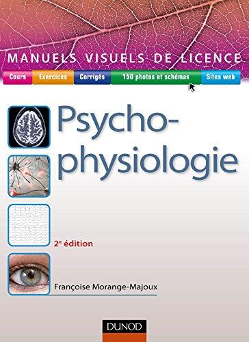 Manuel visuel de psychophysiologie - 2e d. (Manuels visuels de Licence)
