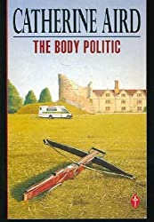 The Body Politic (Pan crime) by Catherine Aird (1991-08-09)