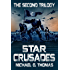 Star Crusades Uprising: The Second Trilogy (Star Crusades Uprising Trilogy Book 2)