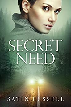 Secret Need: A Gripping Romantic Suspense Novel (The Harper Sisters Book 2) by [Russell, Satin]