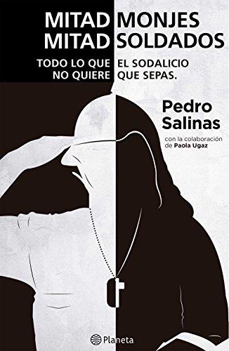 Mitad monjes mitad soldados por Pedro Salinas
