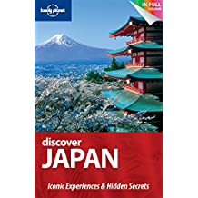 Discover Japan (UK) (Lonely Planet Discover Guide) (Lonely Planet Discover Guides)