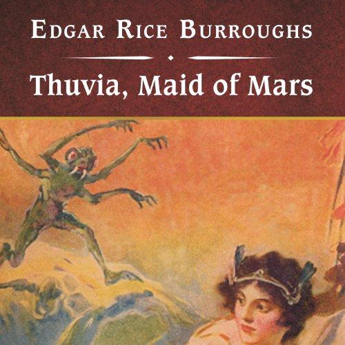 Thuvia, Maid of Mars  Audiolibri