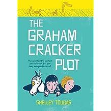 The Graham Cracker Plot by Shelley Tougas (2015-09-01)