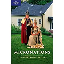 Micronations (Lonely Planet Travel Guides)