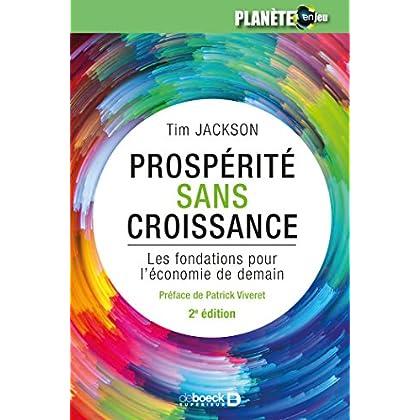 Prospérité sans croissance : Les fondations pour l'économie de demain (Planète en jeu)