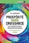 Prospérité sans croissance : Les fondations pour l'économie de demain par Viveret
