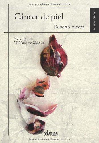 CÁNCER DE PIEL por ROBERTO VIVERO