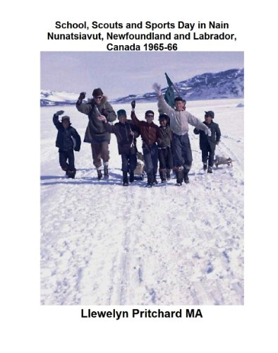 School, Scouts and Sports Day in Nain Nunatsiavut, Newfoundland and Labrador, Canada 1965-66 (Argazkia Albumak Book 6) (Basque Edition)