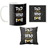 YaYa Cafe Birthday Gifts For Dad Father, Sons Hero Daughters Love Dad Combo Set Of 3 Mug-Coaster-Cushion Cover