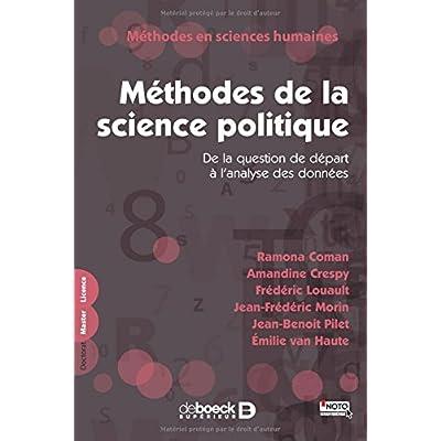 Méthodes de la science politique : De la question de départ à l'analyse des données