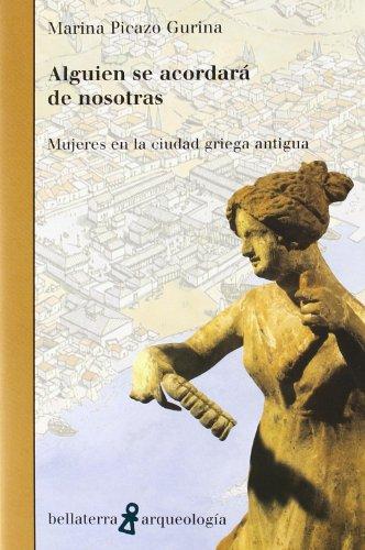 Alguien se acordara de nosotras (Arqueologia (bellaterra)) por Picazo Gurina M