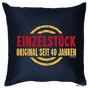 Exklusives Geschenk zum 40. Geburtstag - Einzelstück Original seit 40 Jahren - Kissen mit Füllung als originelle Deko!