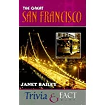 The Great San Francisco Trivia & Fact Book (English Edition)