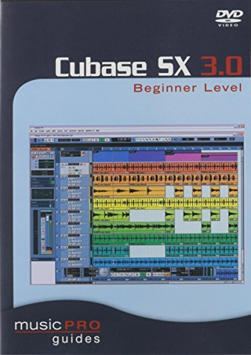 Music Pro Guides: Cubase SX 3.0 - Beginner Level