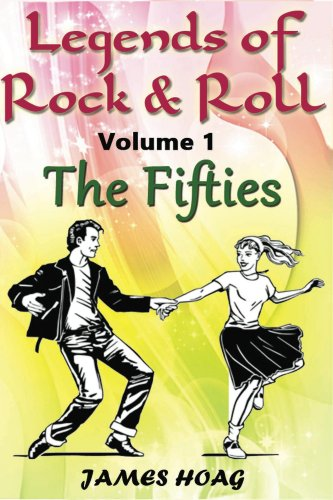 Legends of Rock & Roll Volume 1 - The Fifties (English Edition)