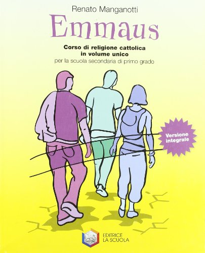 Emmaus. Volume unico. Per la Scuola media. Ediz. integrale
