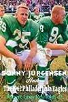 Sonny Jurgensen And The 1962 Philadel...