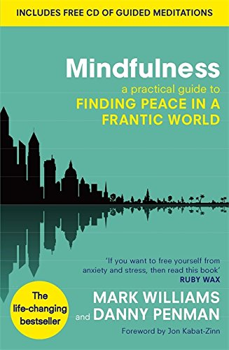 Mindfulness-A-practical-guide-to-finding-peace-in-a-frantic-world