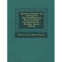 Deutsche Schriften Im Auftrag Der W??rttembergischen Kommission F??r Landesgeschichte by Heinrich Seuse (2014-02-22)