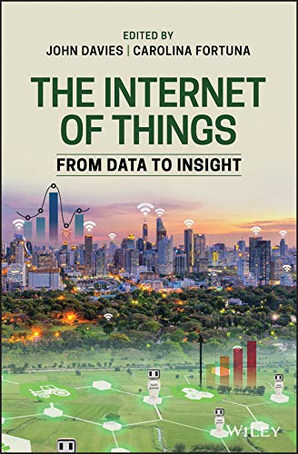 The Internet of Things: From Data to Insight (English Edition)
