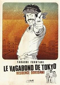 Le Vagabond de Tokyo Edition simple Résidence Dokudami