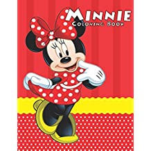 Minnie Coloring Book: Coloring Book for Kids and Adults, Activity Book, Great Starter Book for Children (Coloring Book for Adults Relaxation and for Kids Ages 4-12)