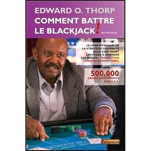 Comment battre le Blackjack !