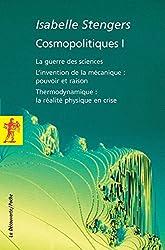 Cosmopolitiques 1 : La guerre des sciences, L'invention de la mécanique : pouvoir et raison, Thermodynamique : la réalité physique en crise