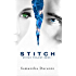 Stitch (Stitch Trilogy Book 1)