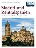 DuMont Kunst Reiseführer Zentralspanien und Madrid - Dr. Felix Scheffler