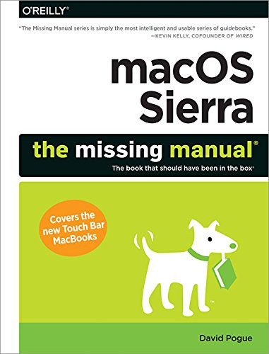 macOS Sierra: The Missing Manual: The book that should have been in the box (English Edition) por David Pogue