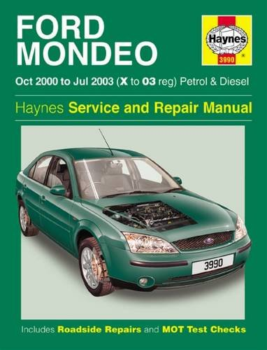 Ford Mondeo Petrol & Diesel (Oct 00 - Jul 03) X To 03: 2000 to 2003 (Haynes Service and Repair Manuals) por A K Legg