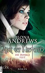 Stadt der Finsternis - Die dunkle Flut (Kate-Daniels-Reihe 2)