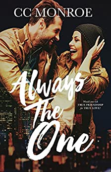 Always the One (Always and Forever Series Book 1) by [Monroe, CC]