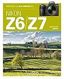 Obtenez le maximum du Nikon Z6/Z7...