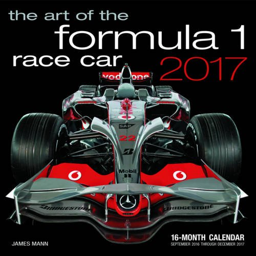 art-of-the-formula-1-race-car-2017-16-month-calendar-september-2016-through-december-2017-calendars-