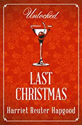 Last Christmas (Unlocked Christmas eBook Novellas)